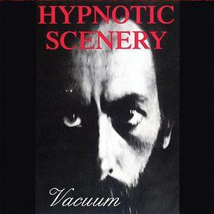 """VYDÁNÍ REEDICE """"Vacuum"""" od HYPNOTIC SCENERY POSUNUTO NA 20. ŘÍJNA"""